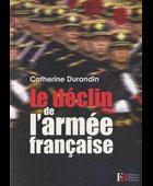 Le déclin de l'armée française | La Nouvelle Action Royaliste