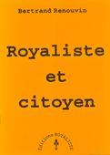 Royaliste et citoyen | La boutique de la NAR