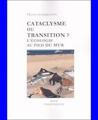 Cataclysme ou transition ? | La boutique de la NAR