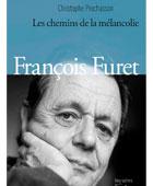 François Furet: Les chemins de la mélancolie | La Nouvelle Action Royaliste