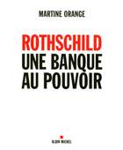 Rothschild, une banque au pouvoir | La Nouvelle Action Royaliste