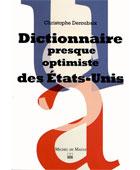Dictionnaire presque optimiste des Etats-Unis | La Nouvelle Action Royaliste