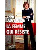 La femme qui résiste | La Nouvelle Action Royaliste